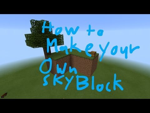 MCPE - How To Make Your Own Skyblock