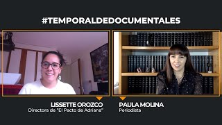 """Conversamos con Lissette Orozco, directora de """"El Pacto de Adriana"""""""