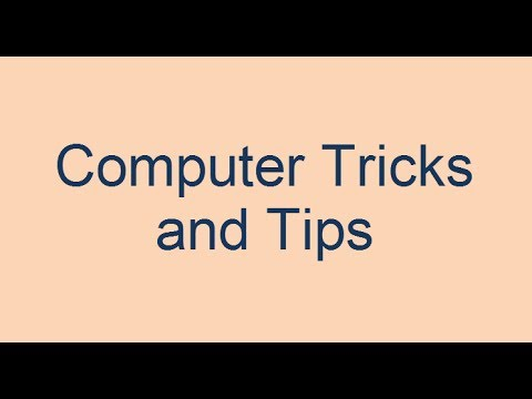 Computer Tricks and Tips Part 1