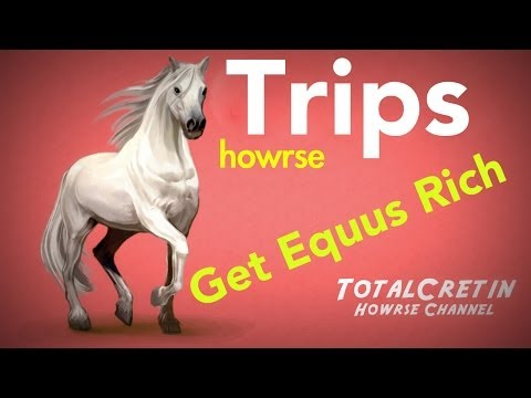 How To Earn Equus - Howrse Trips
