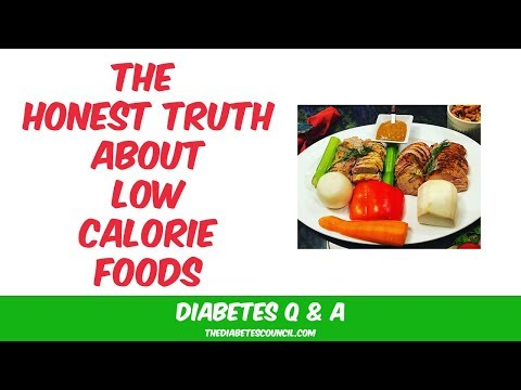 The Truth About Low Calorie Foods