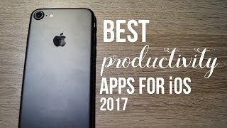BEST PRODUCTIVITY APPS for iOS - 2017