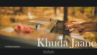 """""""KHUDA JAANE""""   Bachna Ae Haseeno   Bollywood Instrumental Cover   100 Days of Piano"""