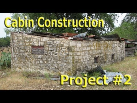 Stone Cabin Construction (Part 1)