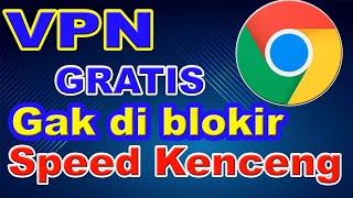 CARA MEMASANG VPN DI CHROME PC ( CHROME VPN EXTENSION DOWNLOAD )