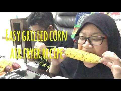 MAKE YOUR OWN | EASY GRILLED CORN USING THE AIR FRYER