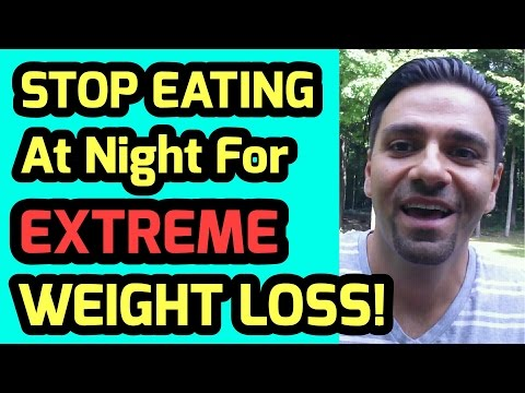 How To Stop Eating At Night For Extreme Weight Loss: Proven Weight Loss Tips!