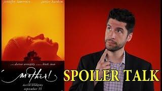 Mother! - SPOILER Talk! (My Interpretation Of The Movie)