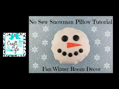 Craft Life ~ DIY No Sew Snowman Pillow Tutorial ~ Winter Room Decor
