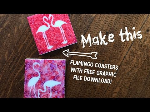 Flamingo Coasters Tutorial With Cricut And Alcohol Inks