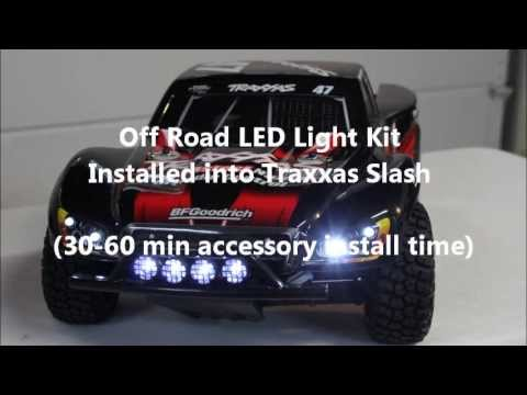 UF 7 Off Road Lights into Traxxas Slash  Detailed Install