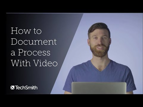 How to Document a Process With Video