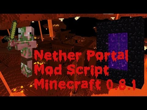 Nether Portal Mod Script Minecraft PE 0.8.1