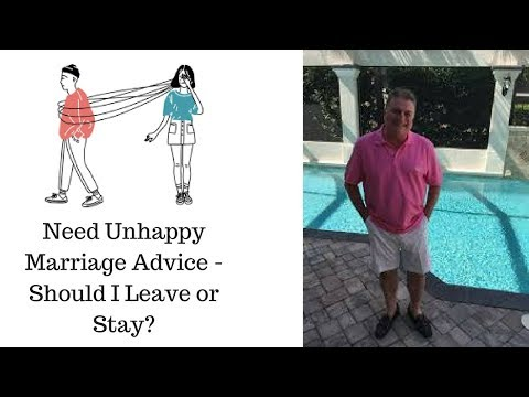Need Unhappy Marriage Advice like Should I Leave or Stay? ACIM