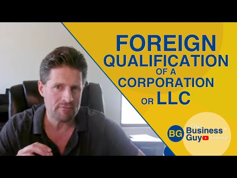 Foreign Qualification of a Corporation or LLC