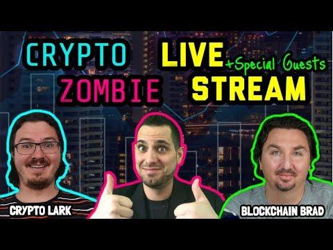 Crypto Zombie | Crypto Lark | Blockchain Brad | LIVE Stream: Cryptocurrency Chat $BTC $ETH $ICX $ELA