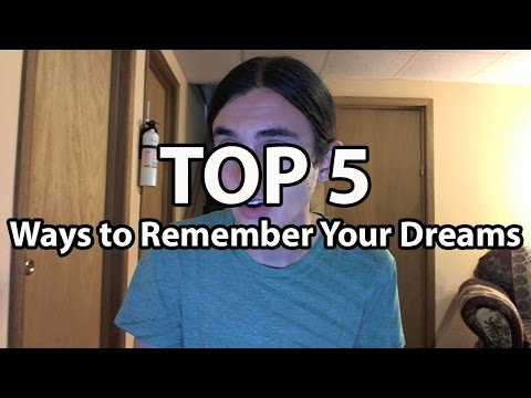 Top 5 Ways to Remember Your Dreams