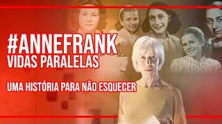 ANNE FRANK: VIDAS PARALELAS   Crítica do filme Netflix