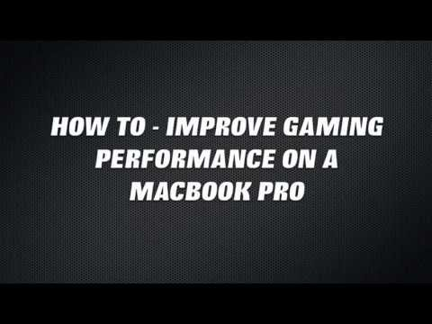 How To Improve Bootcamp Gaming Performance On Your Macbook Pro