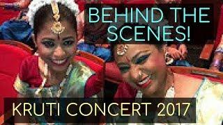 Behind-the-Scenes VLOG! | Kruti Concert 2017 | Kruti Dance Academy