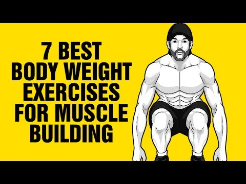 7 Best Body Weight Exercises for Building Muscle at Home  - Sixpackfactory