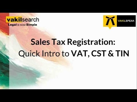 What is VAT and CST?