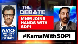 Kamal Haasan Joins Hands With SDPI Ahead Of TN Election | The Debate With Arnab Goswami