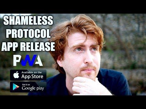 Shameless Protocol App 1.0 Release | What's a Progressive Web App (PWA)?