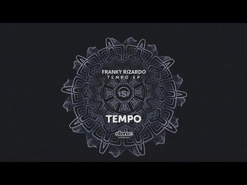 Franky Rizardo - Tempo - Original Mix