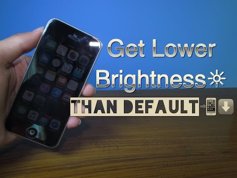 How To Reduce Brightness On Your iPhone,iPod,iPad Lower Than Default NO JAILBREAK