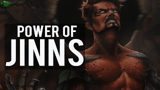 Power Of The Jinns
