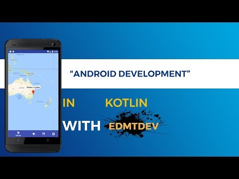 Kotlin Android Tutorial -  Nearby Places part 1 : Setup Google Maps