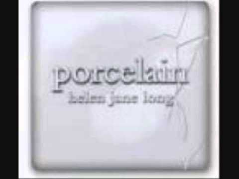 Porcelain (full album)~Helen Jane Long