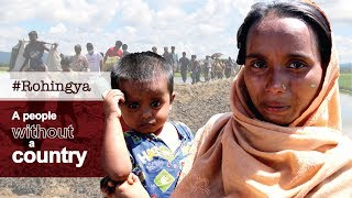 Rohingya:  A people without a country