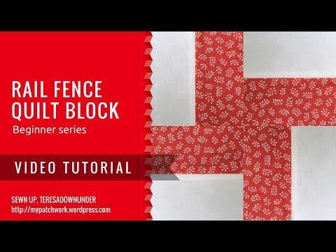 Video tutorial: Rail fence -  beginner's series