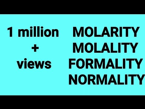 Chemistry | molarity | molality | normality | formality