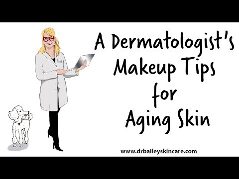 Makeup Tips for Aging Skin from Dermatologist Dr. Cynthia Bailey - (2018)