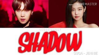 BTS SUGA feat. BP JENNIE - 'Interlude : SHADOW' Lyrics [Color coded_ Han_Rom_Eng]
