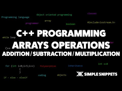 Array Operations in C++ | Addition Subtraction & Multiplication
