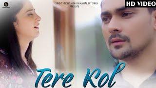 Tere Kol (full video)   Gur Marahar   Sunny White Music   Akash jassal Films   latest Punjabi songs