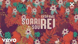 KVSH, Natiruts - Sorri, Sou Rei (KVSH Remix) (Pseudo Video) ft. Natiruts