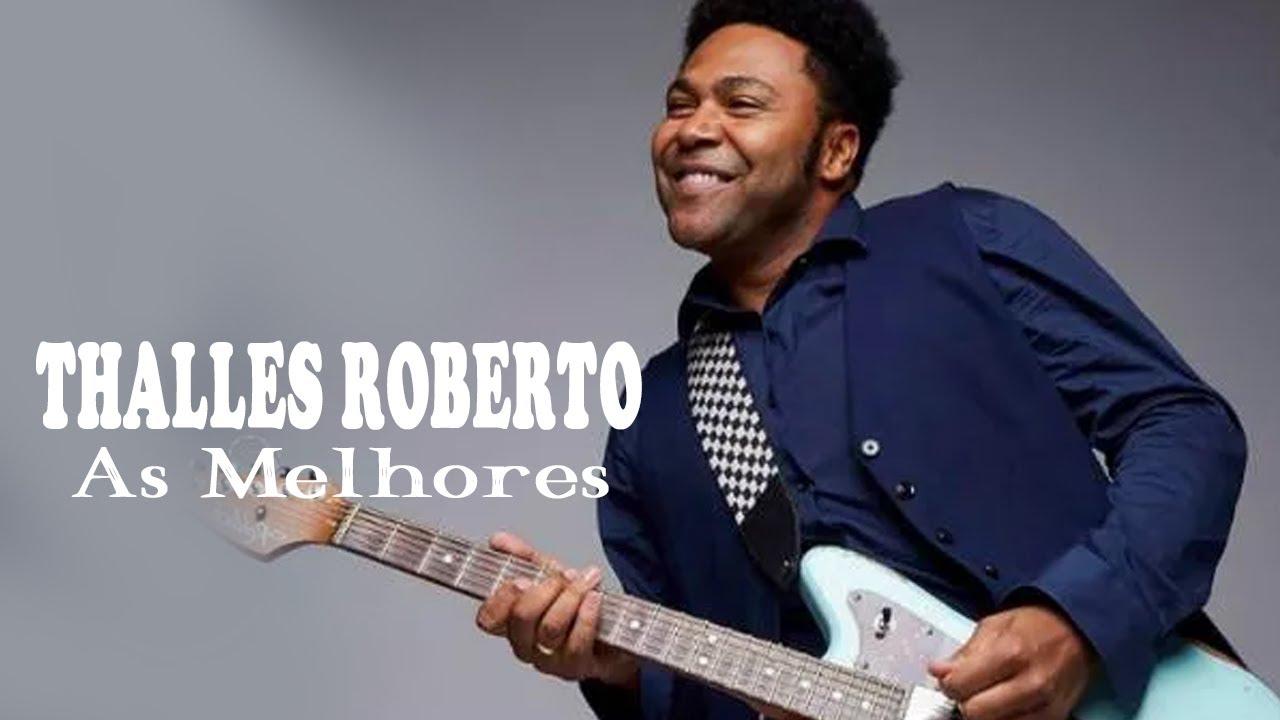Thalles Roberto - 10 Melhores Canções de 2020
