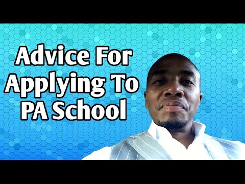 Advice For Applying To PA School