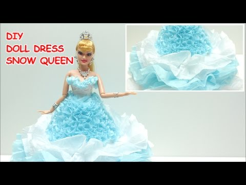 How to Make a Doll Dress/Costume Snow Queen for Barbie Tissue Paper and Organza DIY Doll Dress Fun