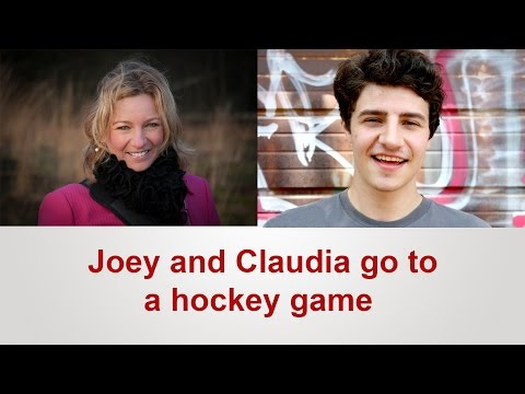 English Conversation: Joey and Claudia go to a hockey game