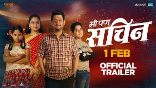 Me Pan Sachin Official Trailer - New Marathi Movies 2019 | Swapnil Joshi | Shreyash Jadhav