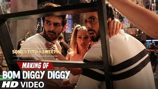 Making of Bom Diggy Diggy Video Song | Sonu Ke Titu Ki Sweety | Kartik Aaryan | Sunny Singh.