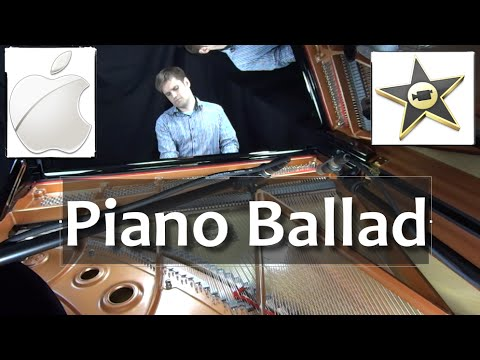 Piano Ballad from Apple iMovie - live recording plus sheet music