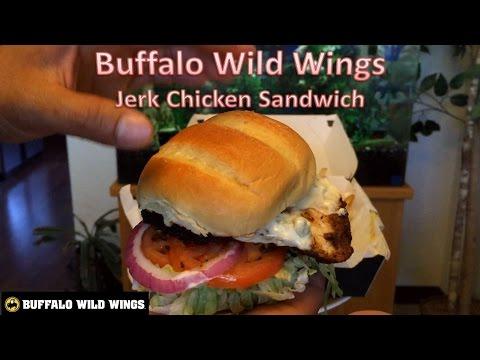 Buffalo Wild Wings Jerk Chicken Sandwich