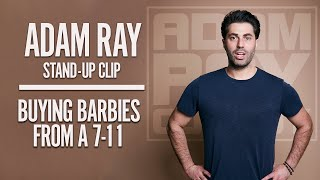 ADAM RAY - BUYING BARBIES FROM 7-11